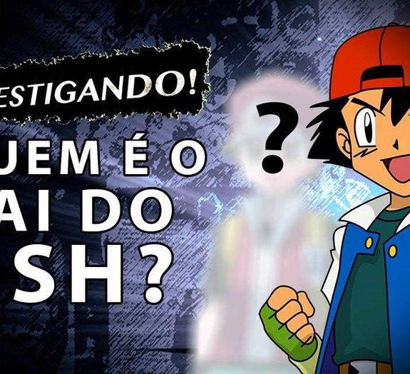 Teoria Pokémon: afinal, quem é o pai do Ash?
