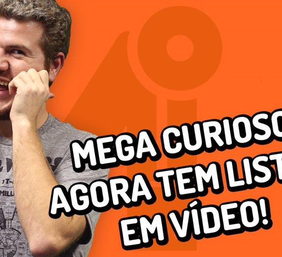 Novidade no Mega Curioso: agora teremos listas em vídeo no YouTube!