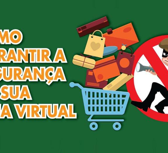 Proteja sua loja virtual de ataques e torne as transações mais seguras